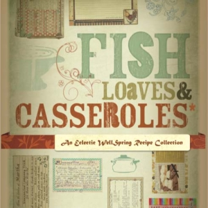 Fish, Loaves & Casseroles